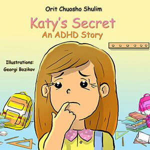 Katy's Secret – An ADHD Story