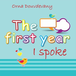 The first year I spoke: A Memory Book