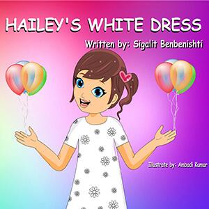 Children's book: Hailey's white dress