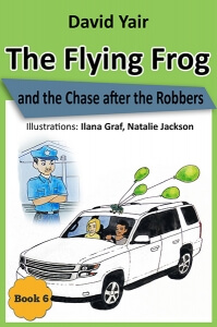 The Flying Frog and the Chase after the Robbers